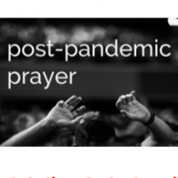 post pandemic prayer series